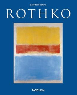 Mark Rothko, 1903-1970: Pictures as Drama