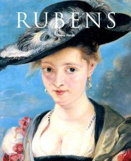 Peter Paul Rubens, 1577-1640: The Homer of Painting