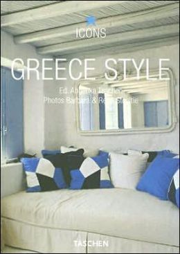 Greece Style: Exteriors, Interiors, Details