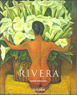 Diego Rivera, 1886-1957: A Revolutionary Spirit in Modern Art