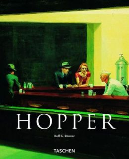 Edward Hopper: 1882-1967 Transformation of the Real