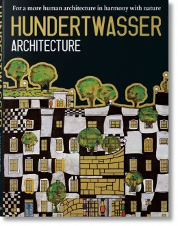 Hundertwasser's Architecture: Building for Nature and Humankind