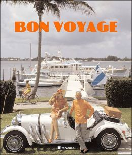Bon Voyage!: An Oblique Glance at the World of Tourism