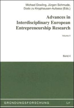 Advances in Interdisciplinary European Entrepreneurship Research: Volume 2