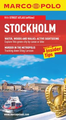 Stockholm Marco Polo Travel Guide: The best guide to Stockholm's attractions, restaurants, accommodation and much more