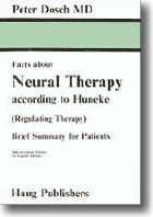 Facts about Neural Therapy According to Huneke: (Regulating Therapy) Brief Summary for Patients