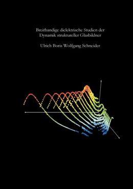 Breitbandige dielektrische Studien der Dynamik struktureller Glasbildner