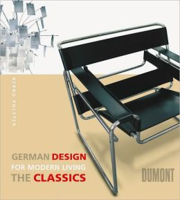 German Design for Modern Living: The Classics
