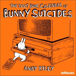 2007 Bunny Suicides Wall Calendar