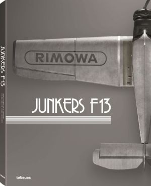 Junkers F 13: The Return of a Legend