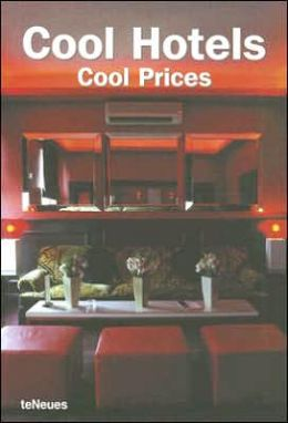 Cool Hotels: Cool Prices