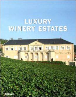 Luxury Winery Estates