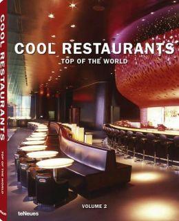 Cool Restaurants Top of the World, Volume 2