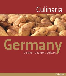 Culinaria Germany: Cuisine. Country. Culture.