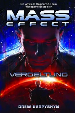 Mass Effect Band 3: Vergeltung