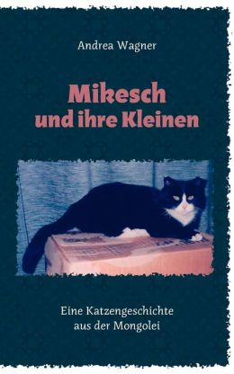 Mikesch Und Ihre Kleinen