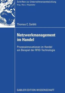 Netzwerkmanagement im Handel: Prozessinnovationen im Handel am Beispiel der RFID-Technologie
