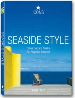Seaside Style: Living on the Beach: Interiors, Details