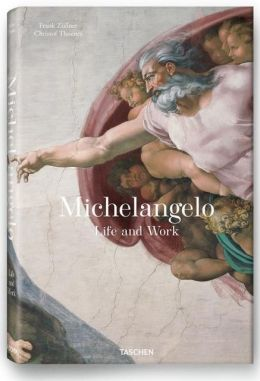 Michelangelo: His Life and Work