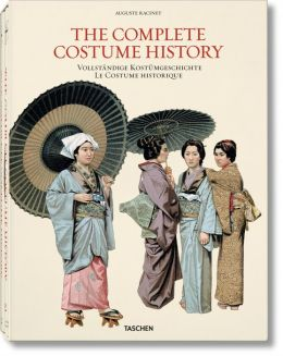 Auguste Racinet: The Costume History (2 Vol.)