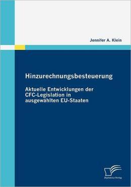 Hinzurechnungsbesteuerung: Aktuelle Entwicklungen der CFC-Legislation in ausgew hlten EU-Staaten