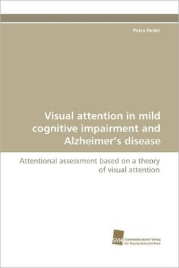Visual Attention in Mild Cognitive Impairment and Alzheimer's Disease