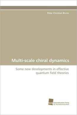 Multi-Scale Chiral Dynamics
