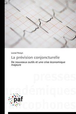 La Prevision Conjoncturelle