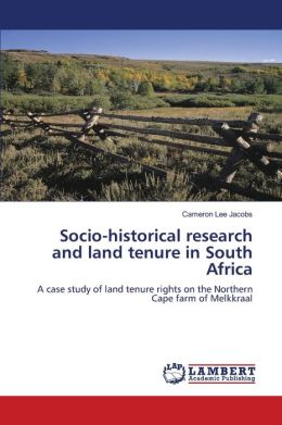 Socio-historical research and land tenure in South Africa
