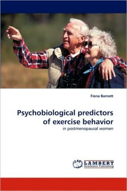 Psychobiological Predictors of Exercise Behavior