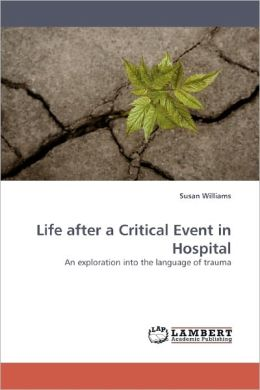 Life After A Critical Event In Hospital