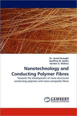 Nanotechnology and Conducting Polymer Fibres