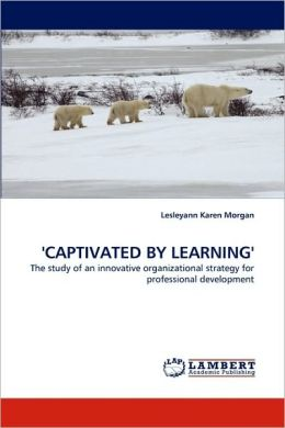 'CAPTIVATED BY LEARNING'