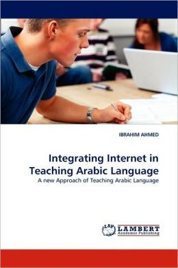 Integrating Internet In Teaching Arabic Language