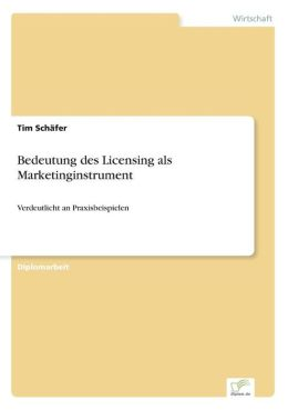 Bedeutung Des Licensing ALS Marketinginstrument