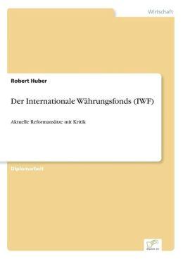 Der Internationale W hrungsfonds (IWF)