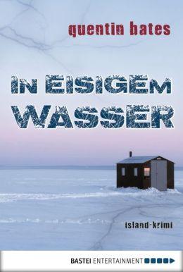 In eisigem Wasser: Island-Krimi