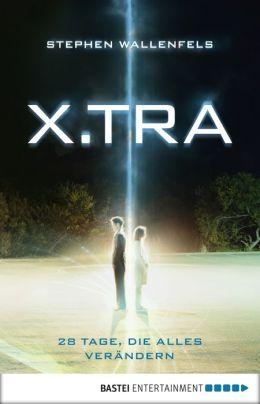 X.TRA: 28 Tage, die alles verändern