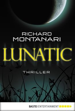 Lunatic: Thriller