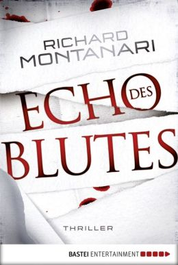 Echo des Blutes: Thriller