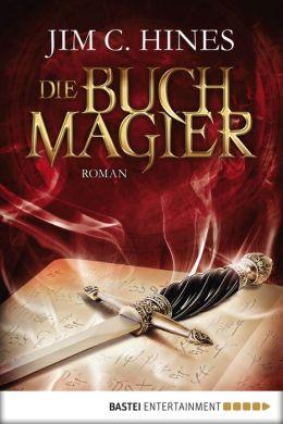Die Buchmagier: Roman