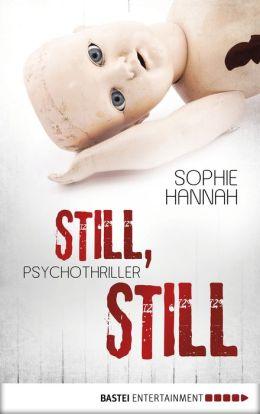 Still, still: Psychothriller
