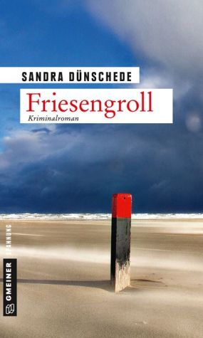 Friesengroll: Ein Fall für Thamsen & Co.