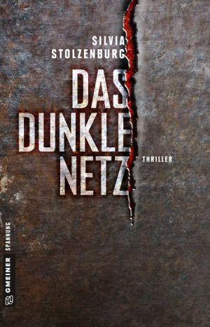 Das dunkle Netz: Thriller