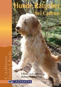 Hunde Ratgeber bei Cadmos: E-Books zu Erziehung, Haltung und Training