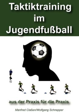 Taktiktraining im Jugendfu ball