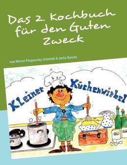 Das 2. Kochbuch Fur Den Guten Zweck