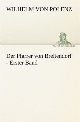 Der Pfarrer Von Breitendorf - Erster Band