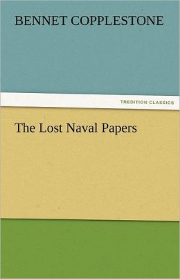The Lost Naval Papers