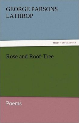 Rose and Roof-Tree